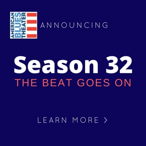 "American Blues Theater Announces SEASON 32 ""The Beat Goes On"""