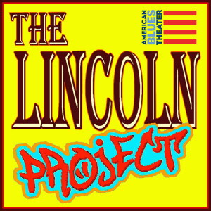 The Lincoln Project American Blues Theater