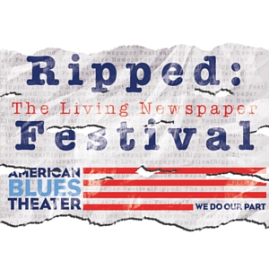 Ripped Festival American Blues Theater