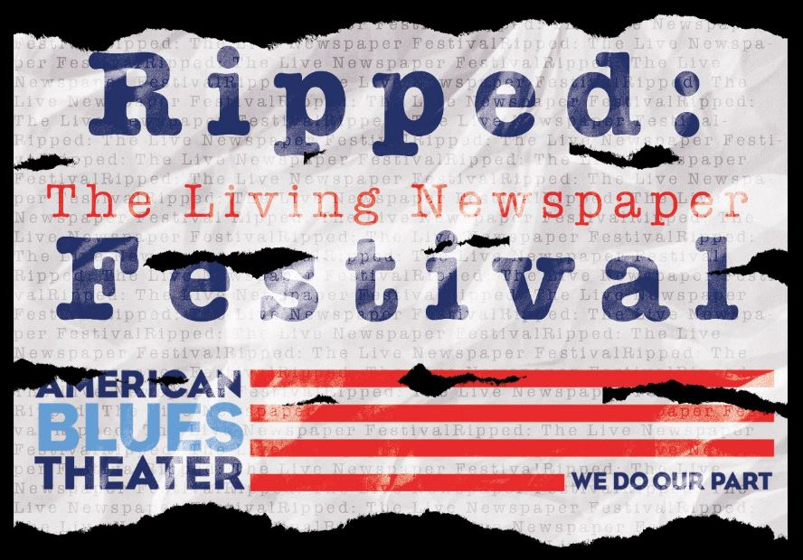 "Buy tickets to the ""2016 RIPPED: The Living Newspaper Festival""!"