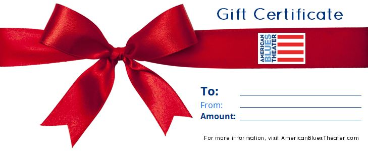 Gift Certificates Available for American Blues Theater!