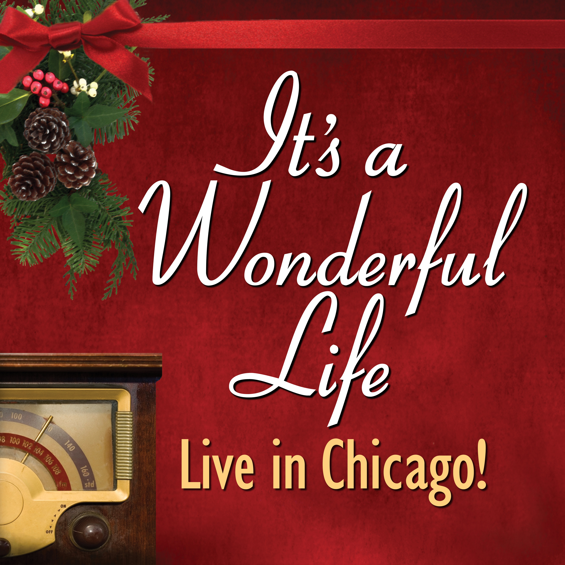 It's a Wonderful Life: Live in Chicago! American Blues Theater
