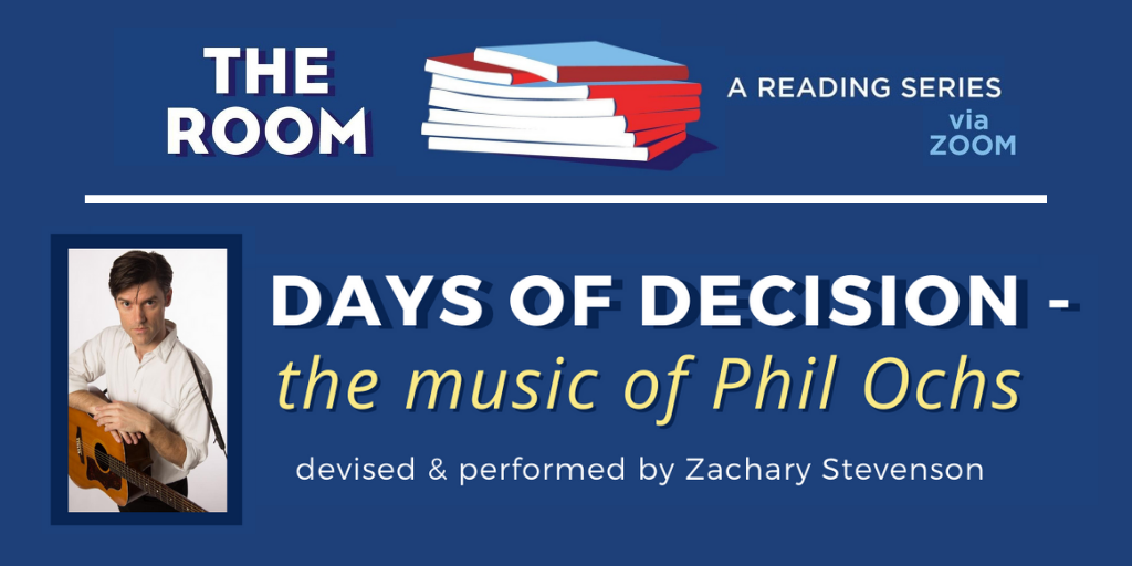 DAYS OF DECISION – the music of Phil Ochs