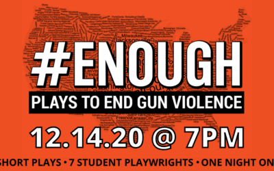 #ENOUGH: Plays to End Gun Violence
