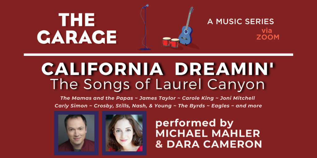 CALIFORNIA DREAMIN' – The Songs of Laurel Canyon